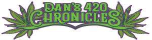 Dan's 420 Chronicles